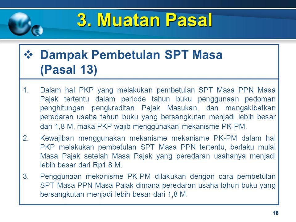 3. Muatan Pasal Dampak Pembetulan SPT Masa (Pasal 13)