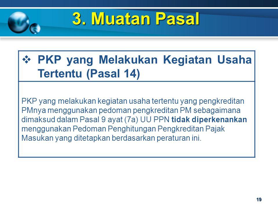 3. Muatan Pasal PKP yang Melakukan Kegiatan Usaha Tertentu (Pasal 14)