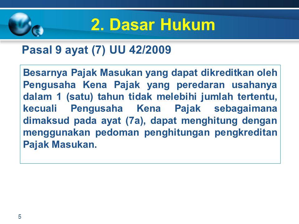 2. Dasar Hukum Pasal 9 ayat (7) UU 42/2009