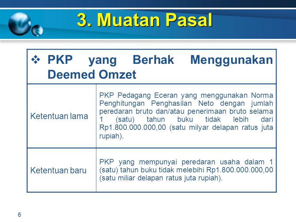 3. Muatan Pasal PKP yang Berhak Menggunakan Deemed Omzet