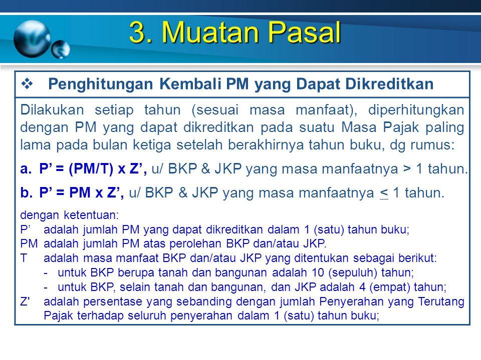 3. Muatan Pasal Penghitungan Kembali PM yang Dapat Dikreditkan