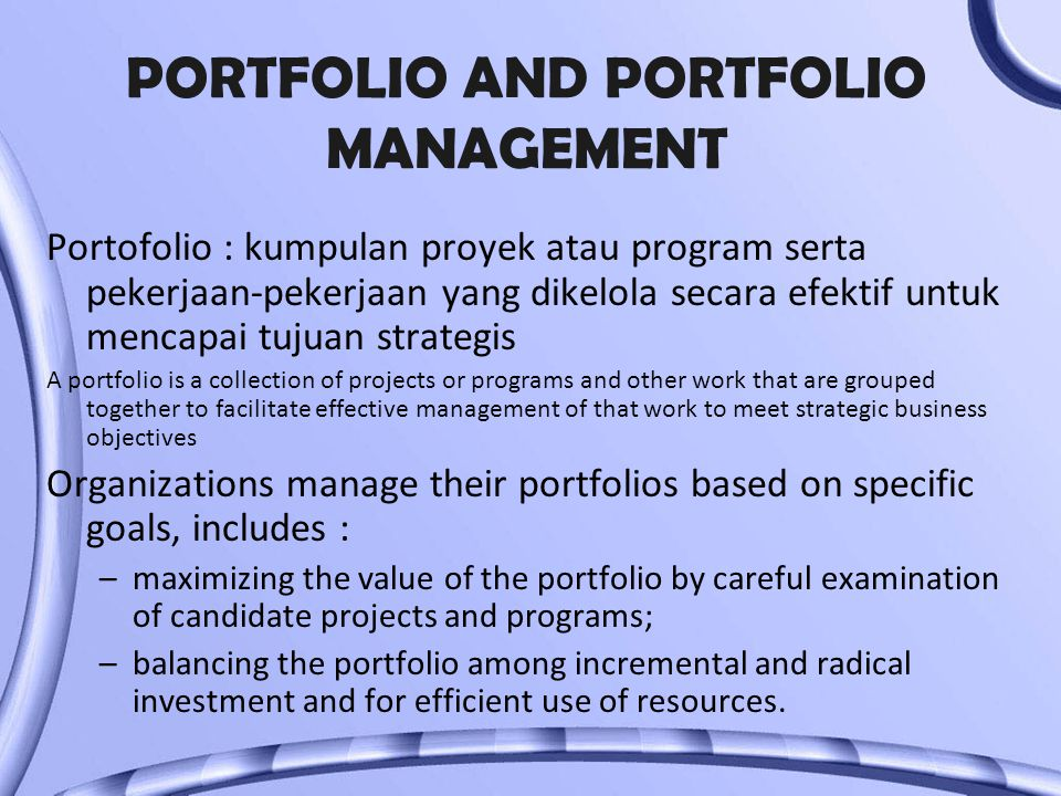 PORTFOLIO AND PORTFOLIO MANAGEMENT