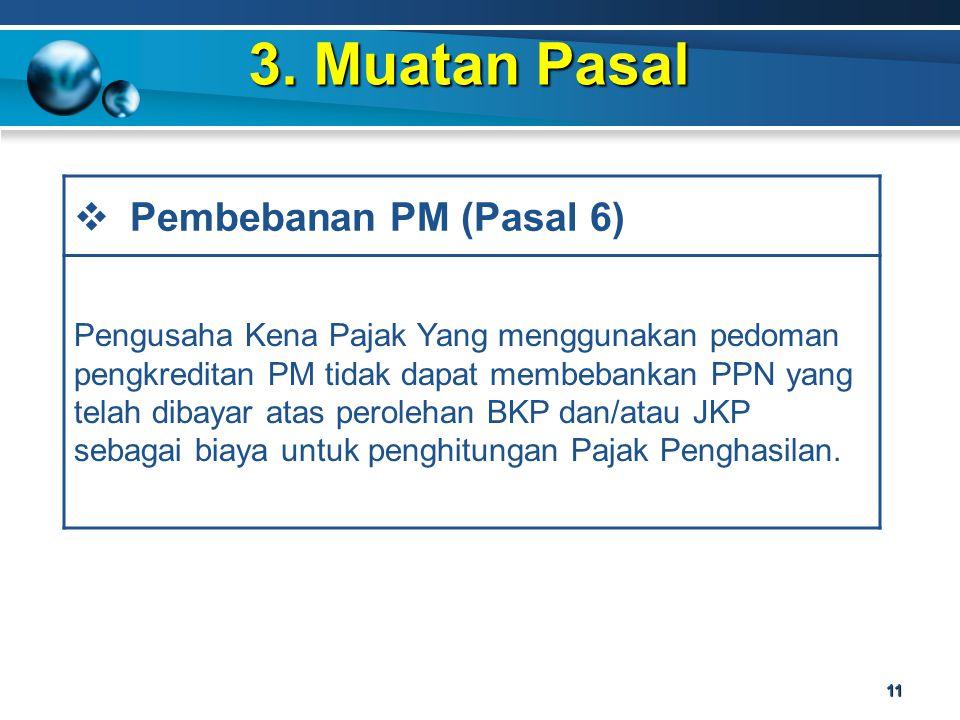 3. Muatan Pasal Pembebanan PM (Pasal 6)