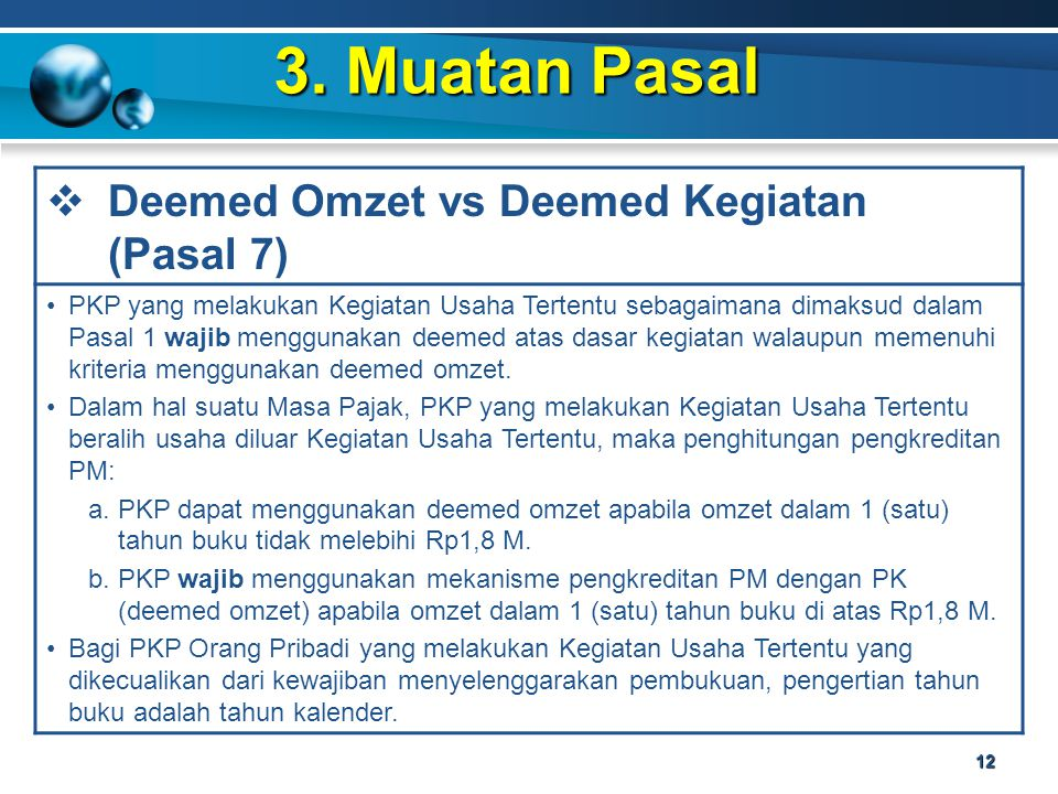 3. Muatan Pasal Deemed Omzet vs Deemed Kegiatan (Pasal 7)