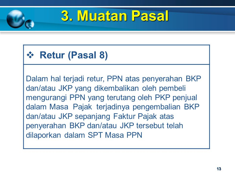 3. Muatan Pasal Retur (Pasal 8)