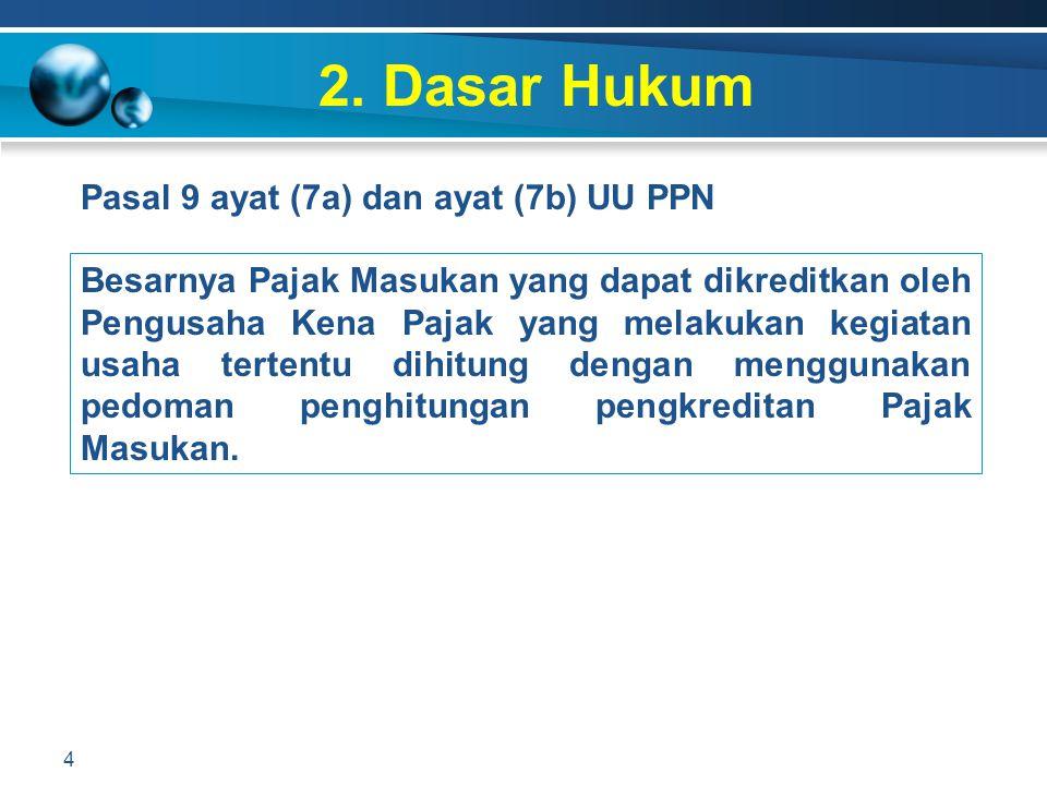2. Dasar Hukum Pasal 9 ayat (7a) dan ayat (7b) UU PPN