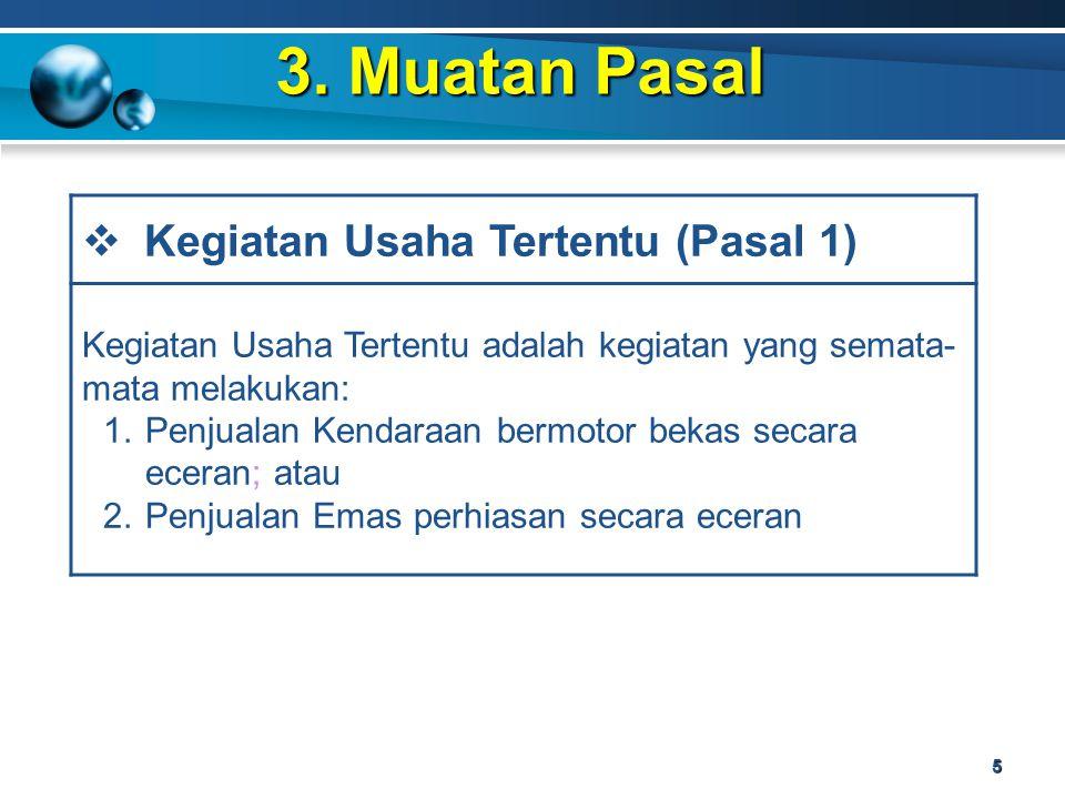 3. Muatan Pasal Kegiatan Usaha Tertentu (Pasal 1)