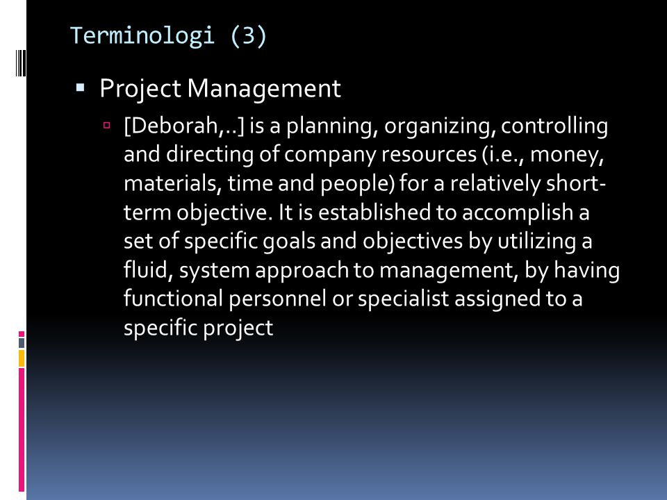 Project Management Terminologi (3)