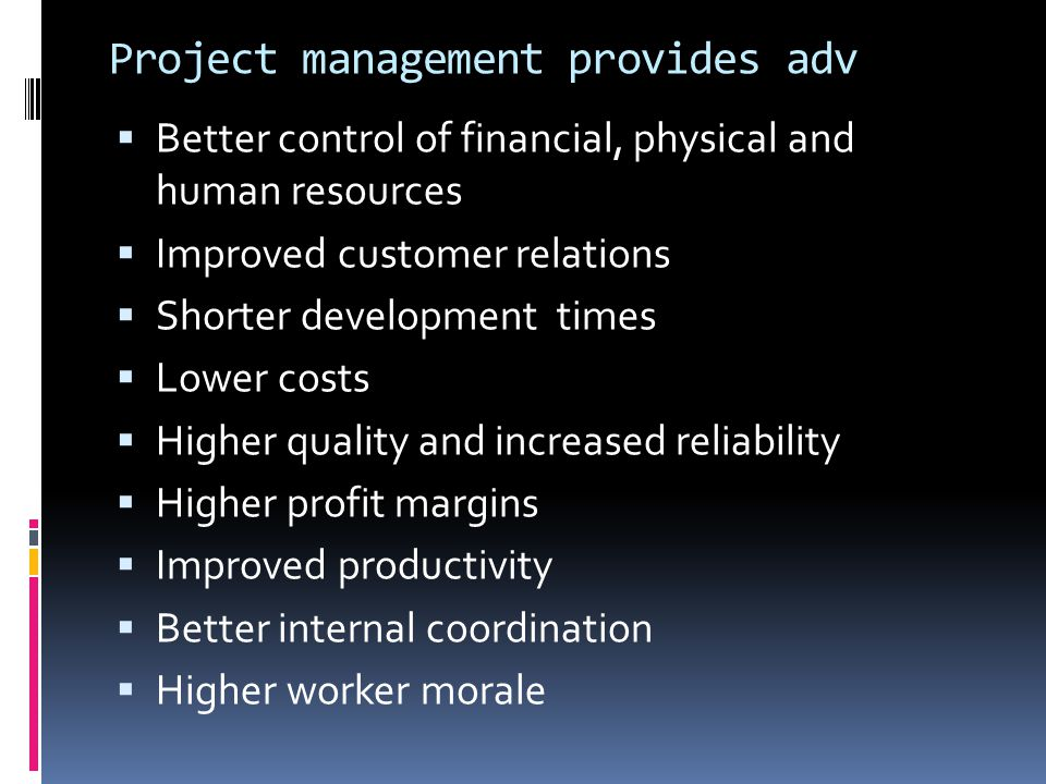 Project management provides adv