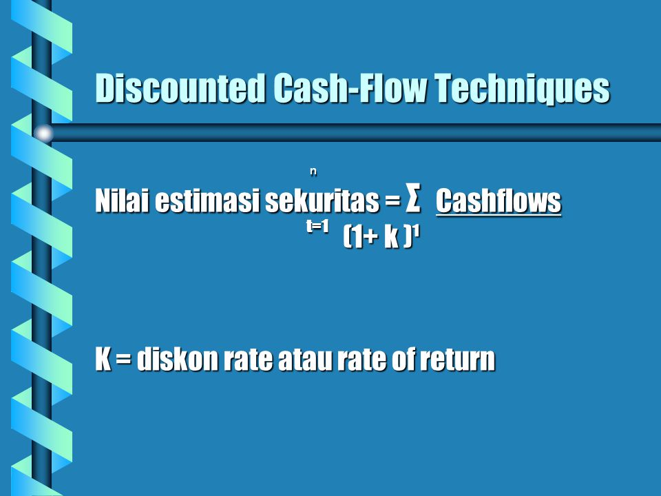 Discounted Cash-Flow Techniques