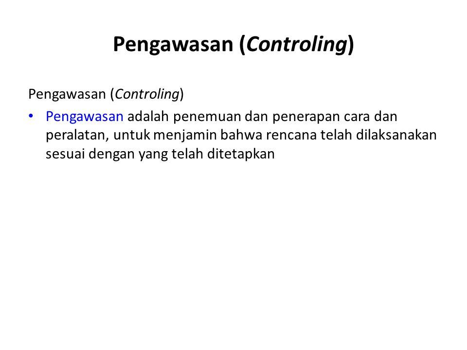 Pengawasan (Controling)