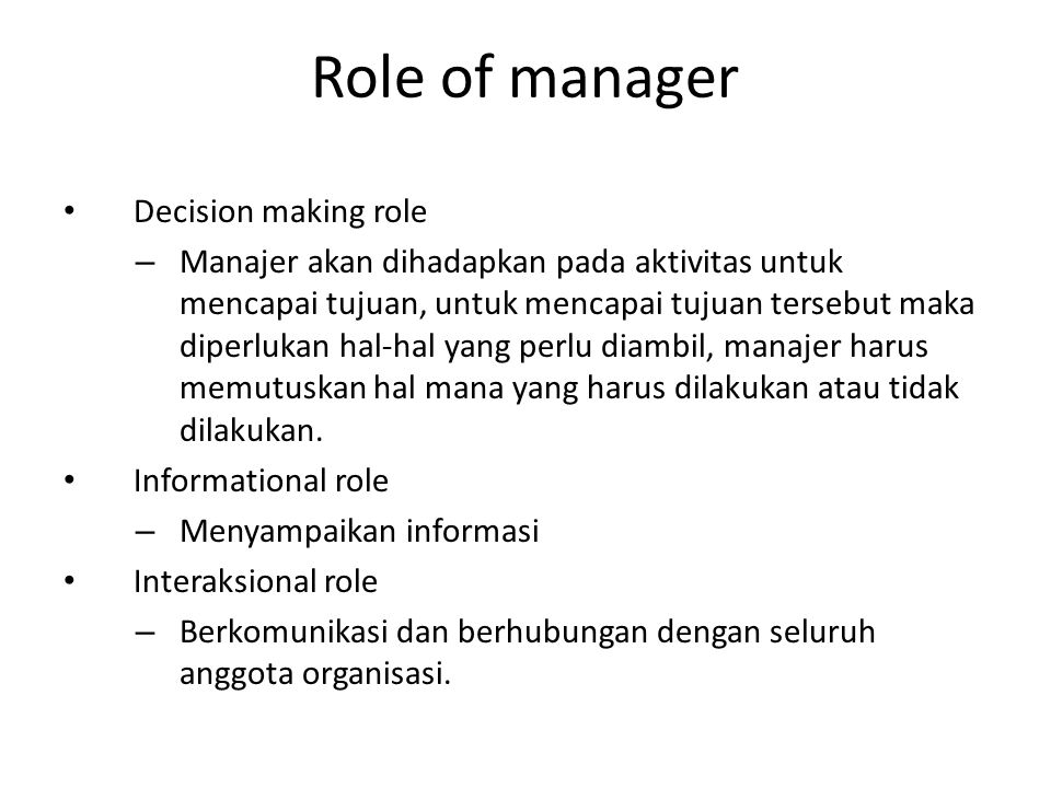 Role of manager Decision making role