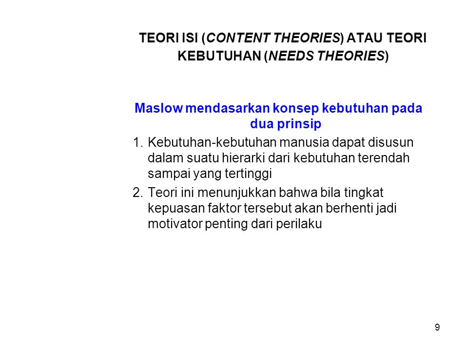 TEORI ISI (CONTENT THEORIES) ATAU TEORI KEBUTUHAN (NEEDS THEORIES)