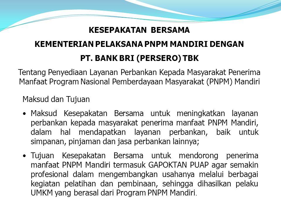 KEMENTERIAN PELAKSANA PNPM MANDIRI DENGAN PT. BANK BRI (PERSERO) TBK
