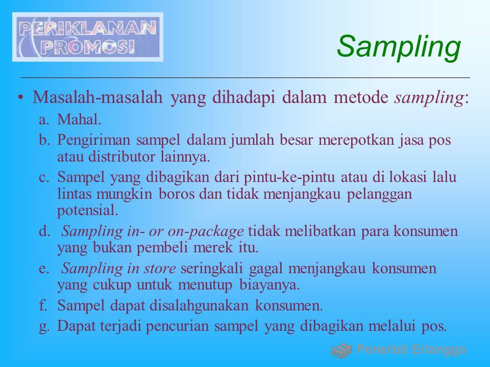 Sampling Masalah-masalah yang dihadapi dalam metode sampling: Mahal.