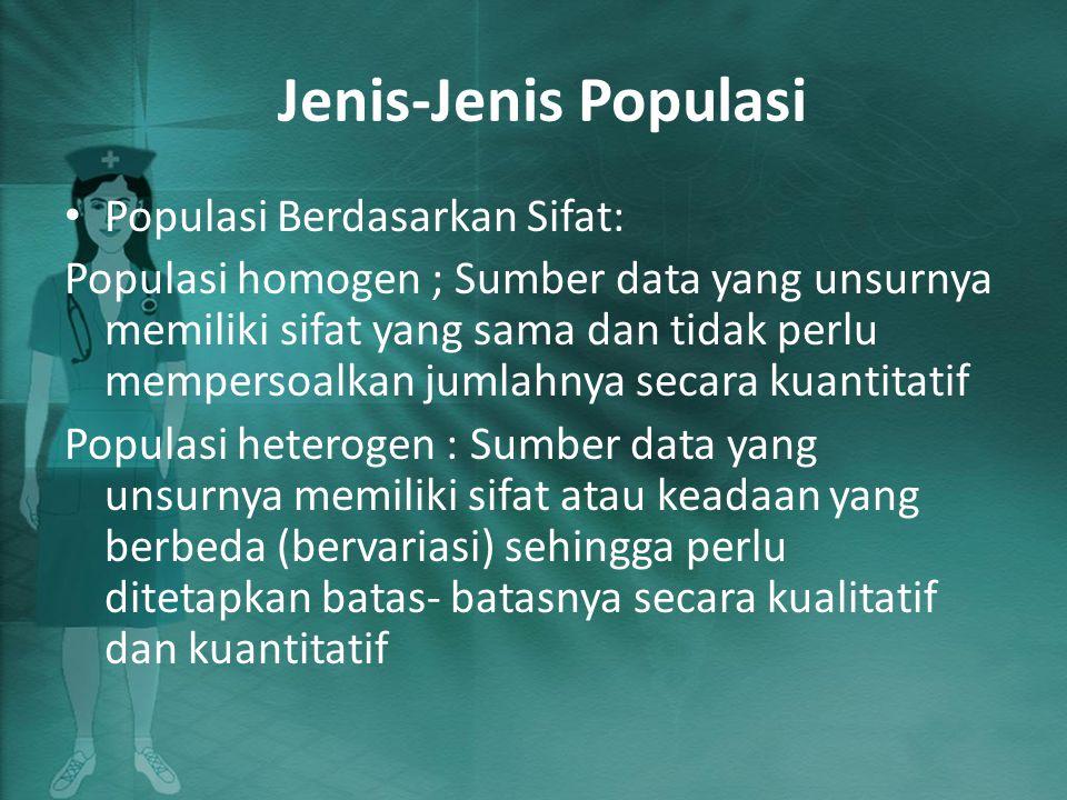 Jenis-Jenis Populasi Populasi Berdasarkan Sifat: