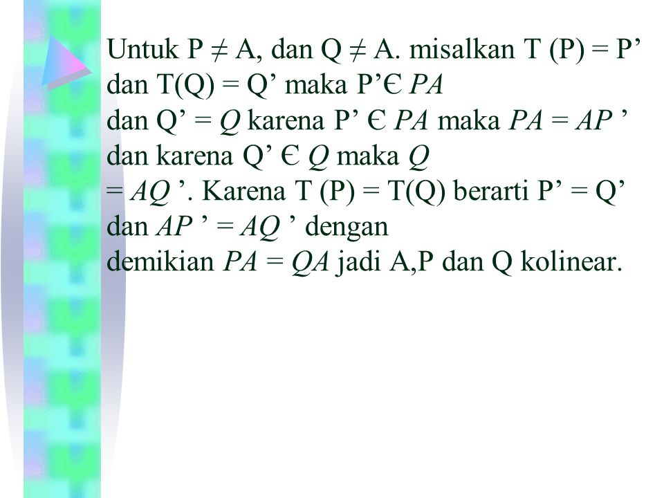 Untuk P ≠ A, dan Q ≠ A.