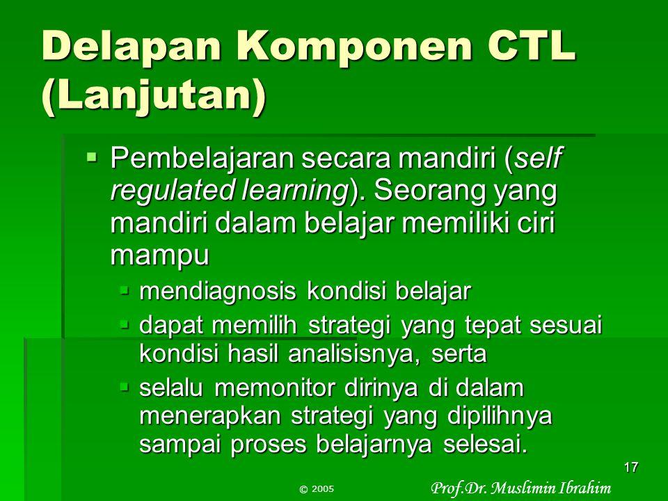 Delapan Komponen CTL (Lanjutan)
