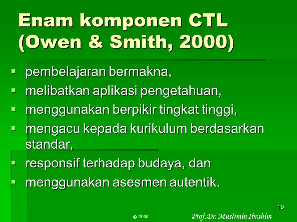 Enam komponen CTL (Owen & Smith, 2000)