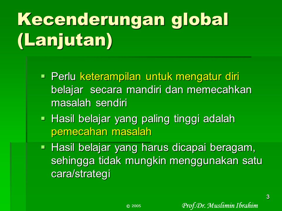 Kecenderungan global (Lanjutan)