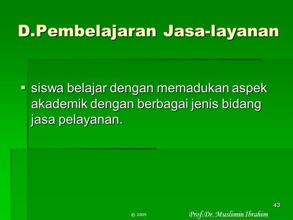 D.Pembelajaran Jasa-layanan
