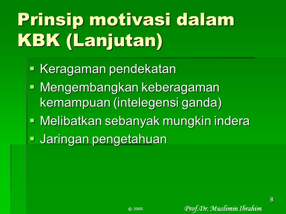 Prinsip motivasi dalam KBK (Lanjutan)
