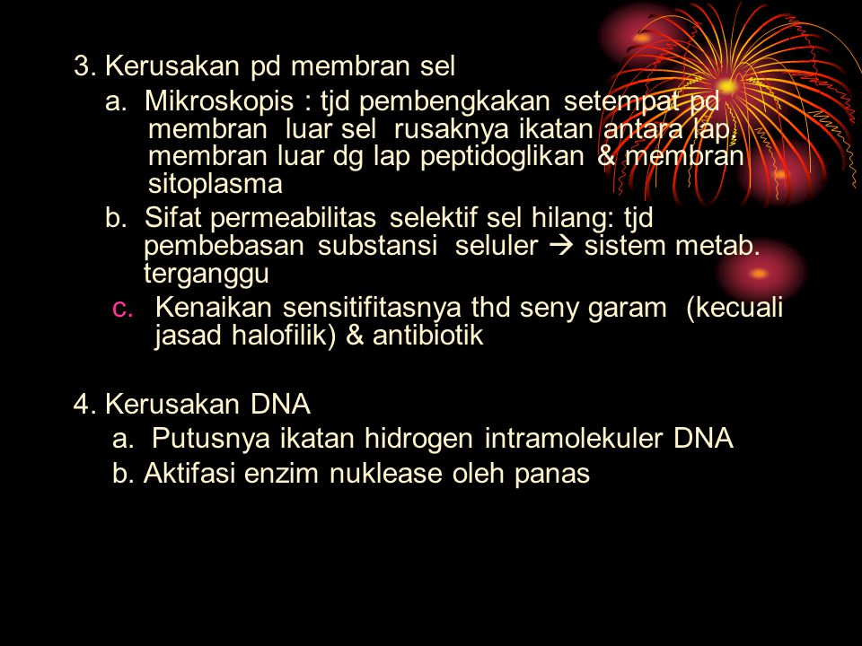 3. Kerusakan pd membran sel