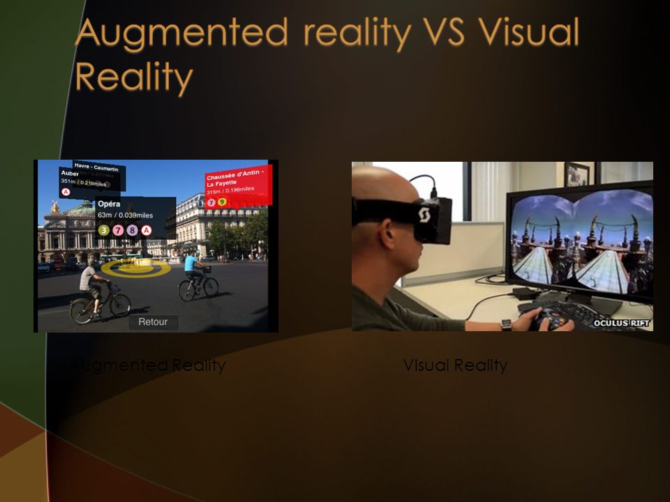 Augmented reality VS Visual Reality