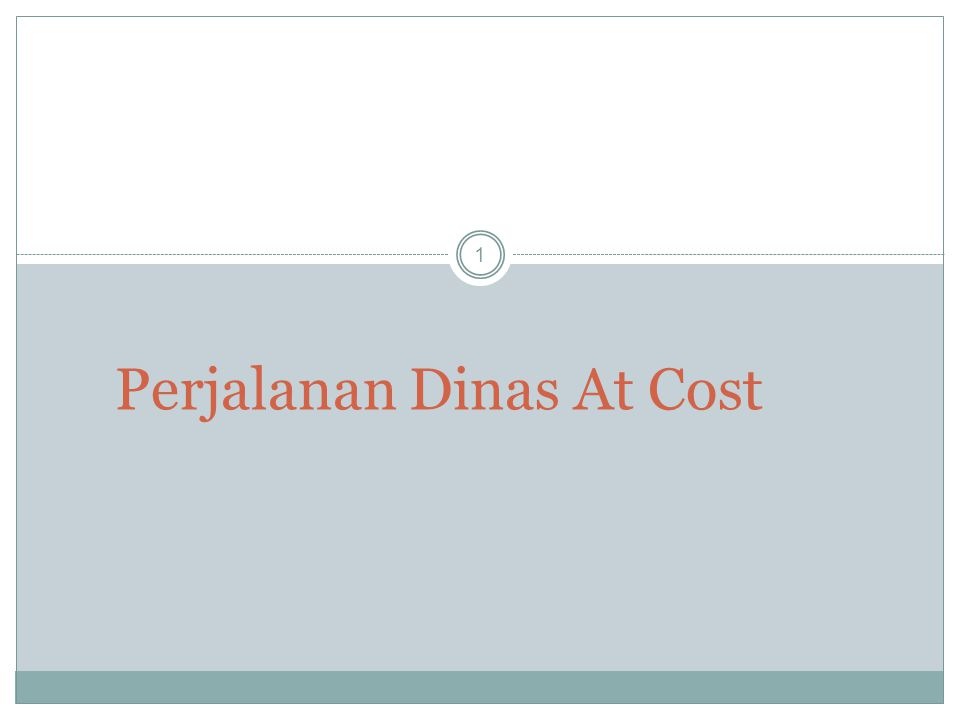 Perjalanan Dinas At Cost