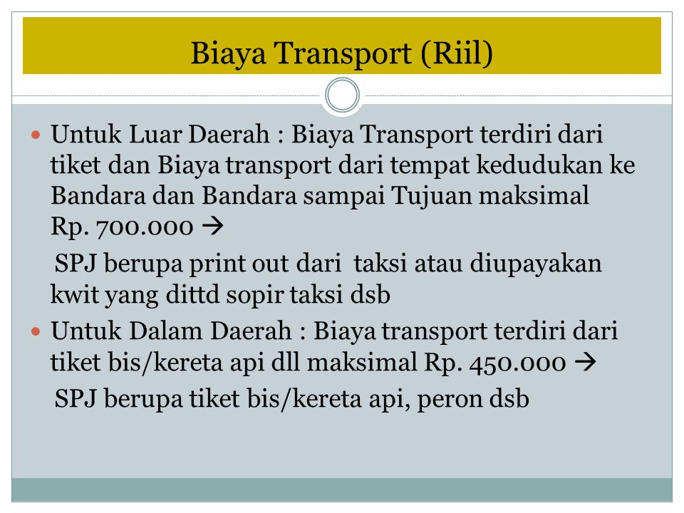 Biaya Transport (Riil)
