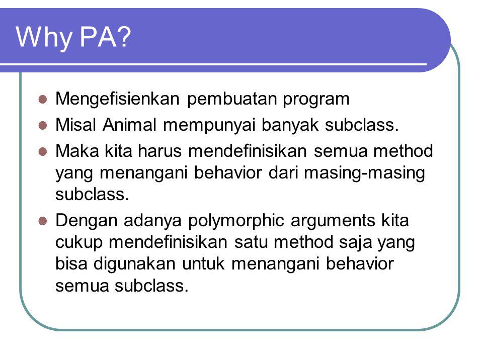Why PA Mengefisienkan pembuatan program