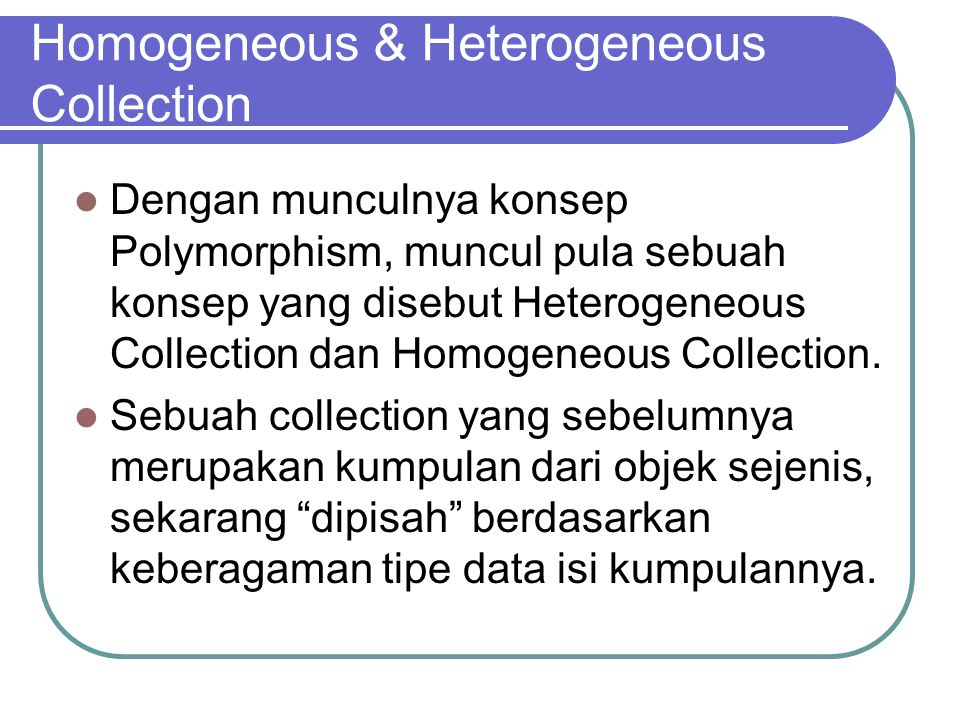 Homogeneous & Heterogeneous Collection