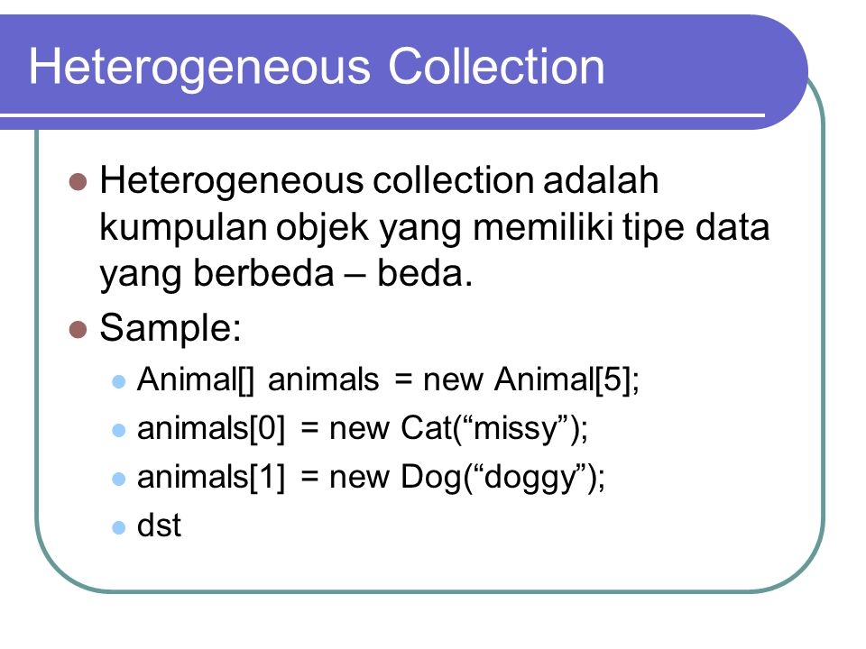 Heterogeneous Collection