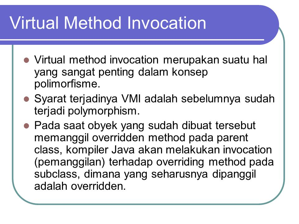 Virtual Method Invocation