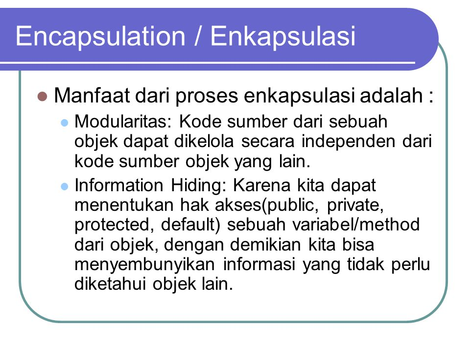 Encapsulation / Enkapsulasi