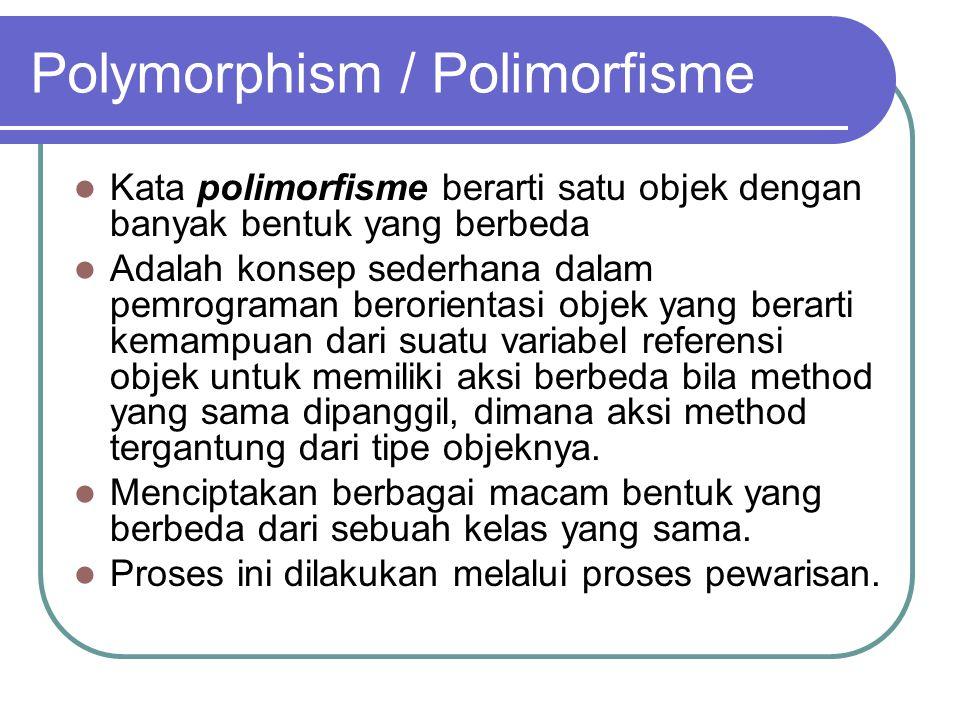 Polymorphism / Polimorfisme