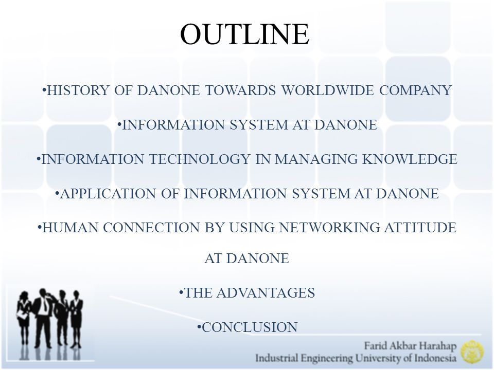 OUTLINE HISTORY OF DANONE TOWARDS WORLDWIDE COMPANY