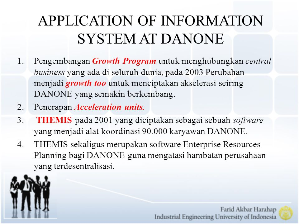 APPLICATION OF INFORMATION SYSTEM AT DANONE