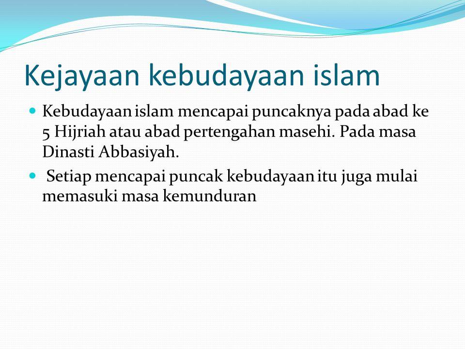 Kejayaan kebudayaan islam