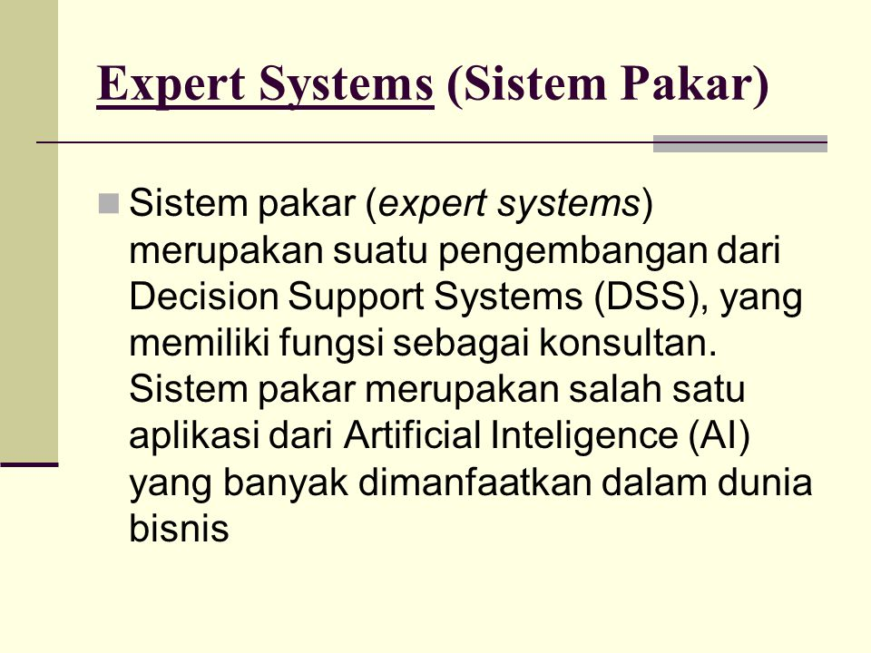 Expert Systems (Sistem Pakar)
