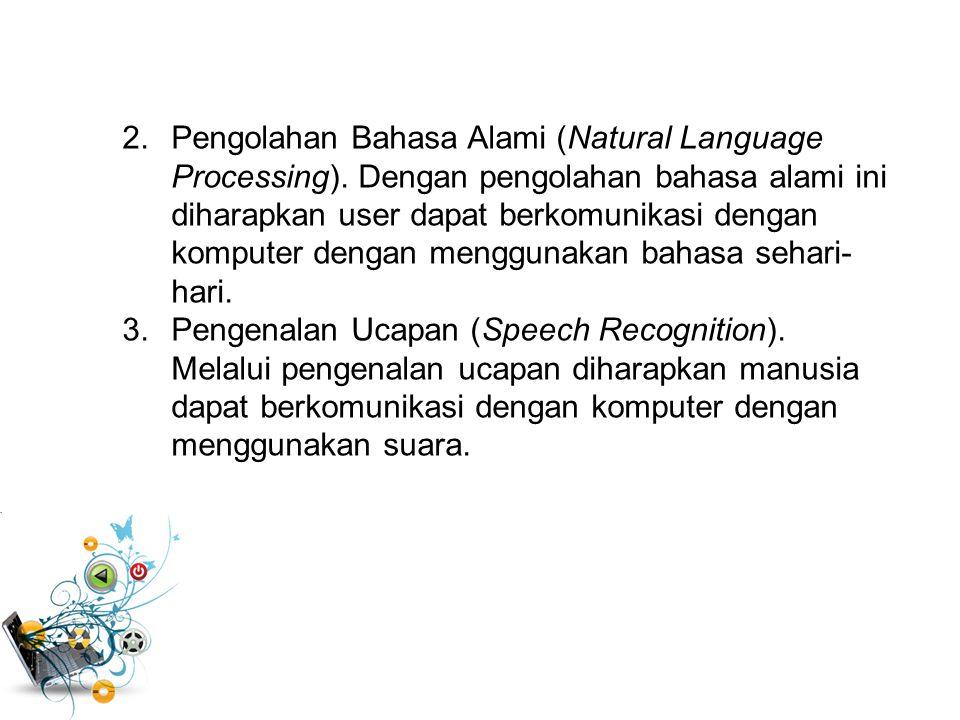 2. Pengolahan Bahasa Alami (Natural Language Processing)