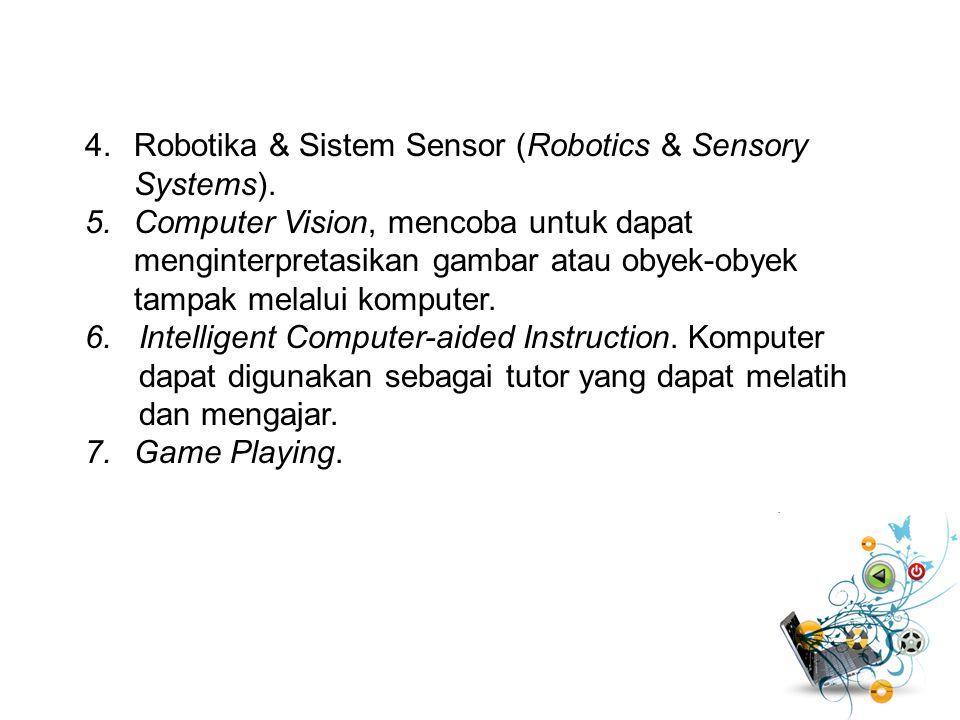 Robotika & Sistem Sensor (Robotics & Sensory Systems).