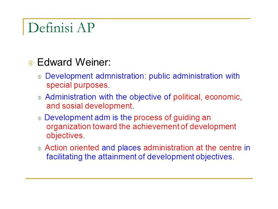 """Definisi AP """" Edward Weiner:"""