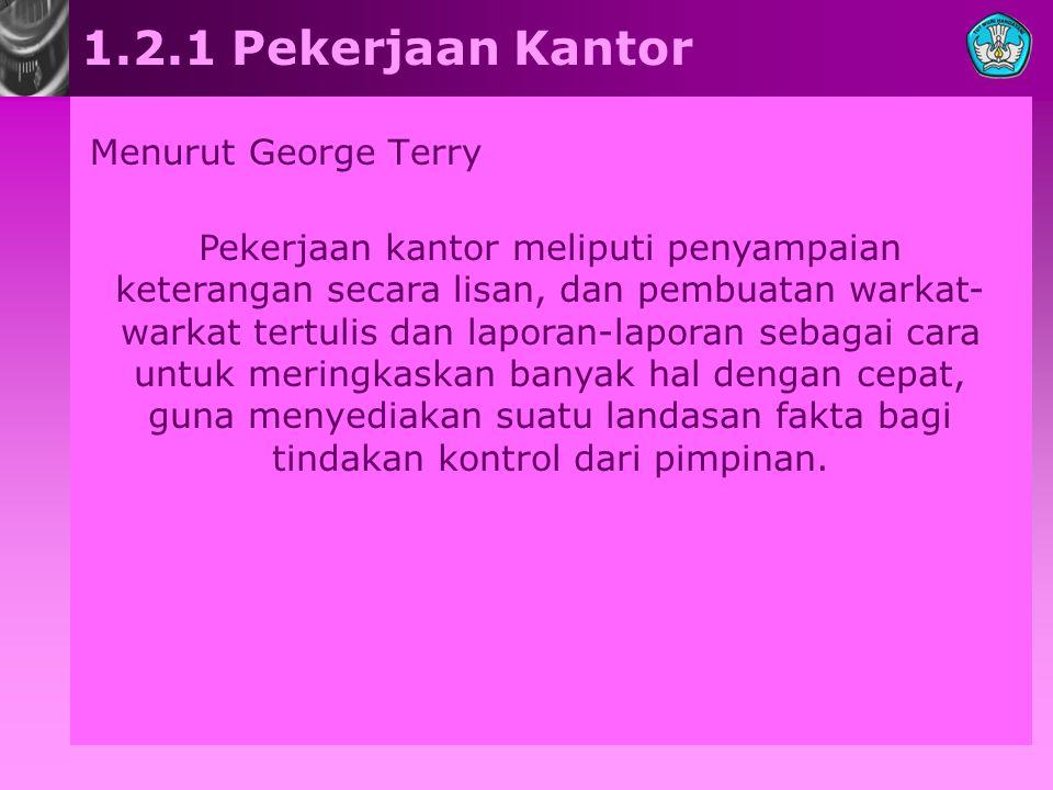 1.2.1 Pekerjaan Kantor Menurut George Terry