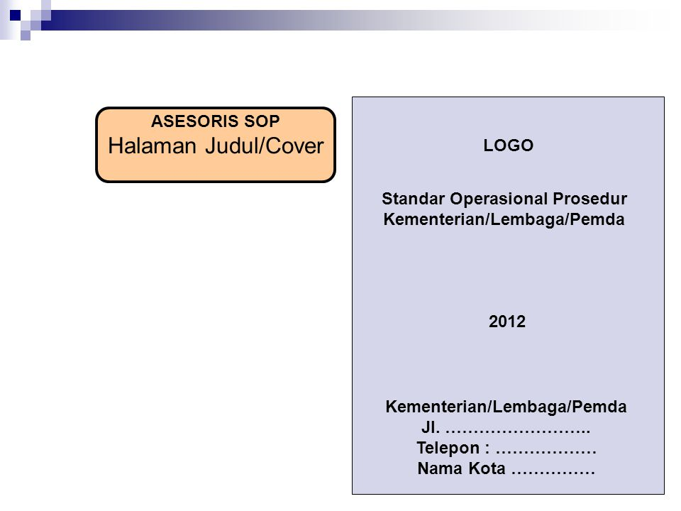 Halaman Judul/Cover ASESORIS SOP LOGO Standar Operasional Prosedur