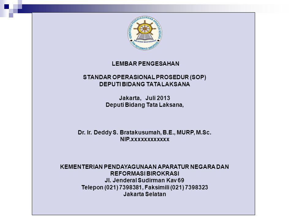 STANDAR OPERASIONAL PROSEDUR (SOP) DEPUTI BIDANG TATA LAKSANA