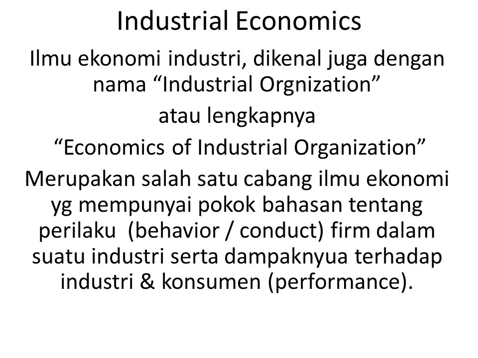 Economics of Industrial Organization
