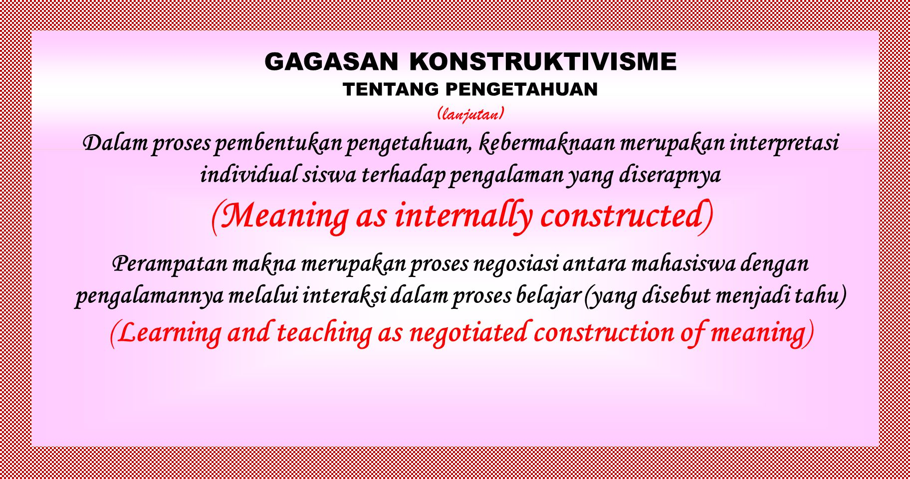 (Meaning as internally constructed)