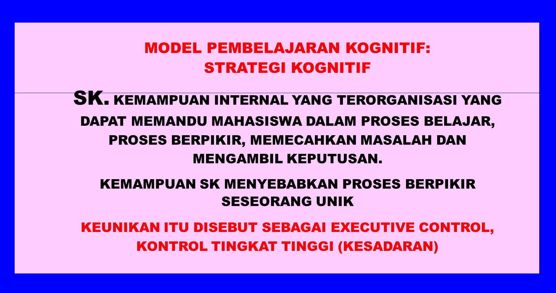MODEL PEMBELAJARAN KOGNITIF: