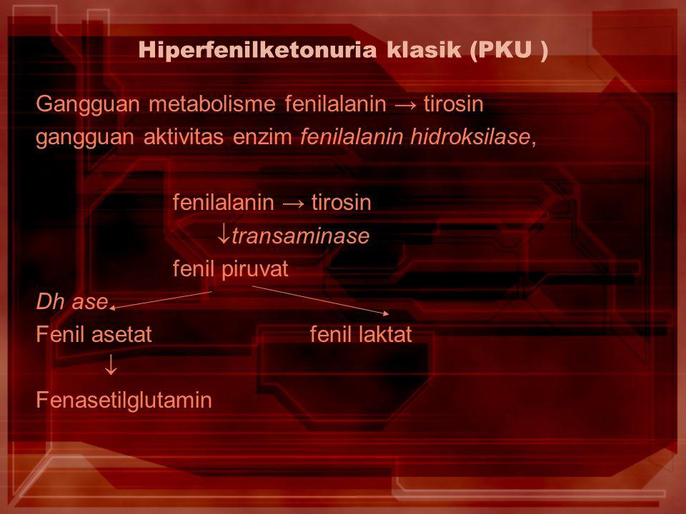 Hiperfenilketonuria klasik (PKU )